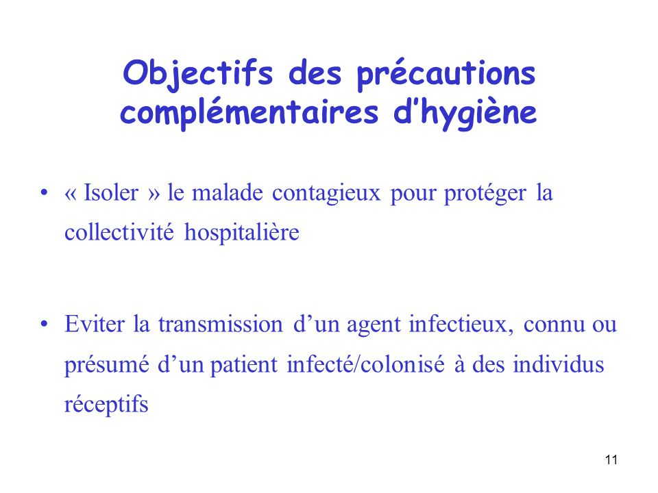 Objectifs des précautions complémentaires d'hygiène