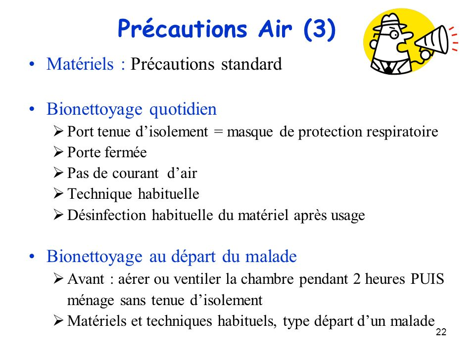 Précautions Air (3) Matériels : Précautions standard