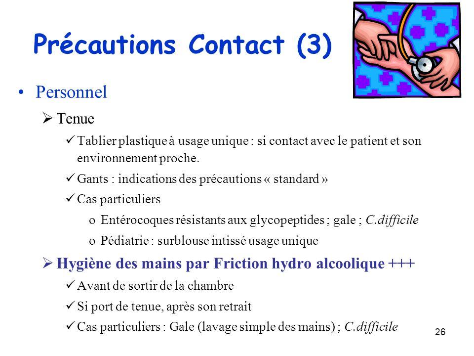 Précautions Contact (3)