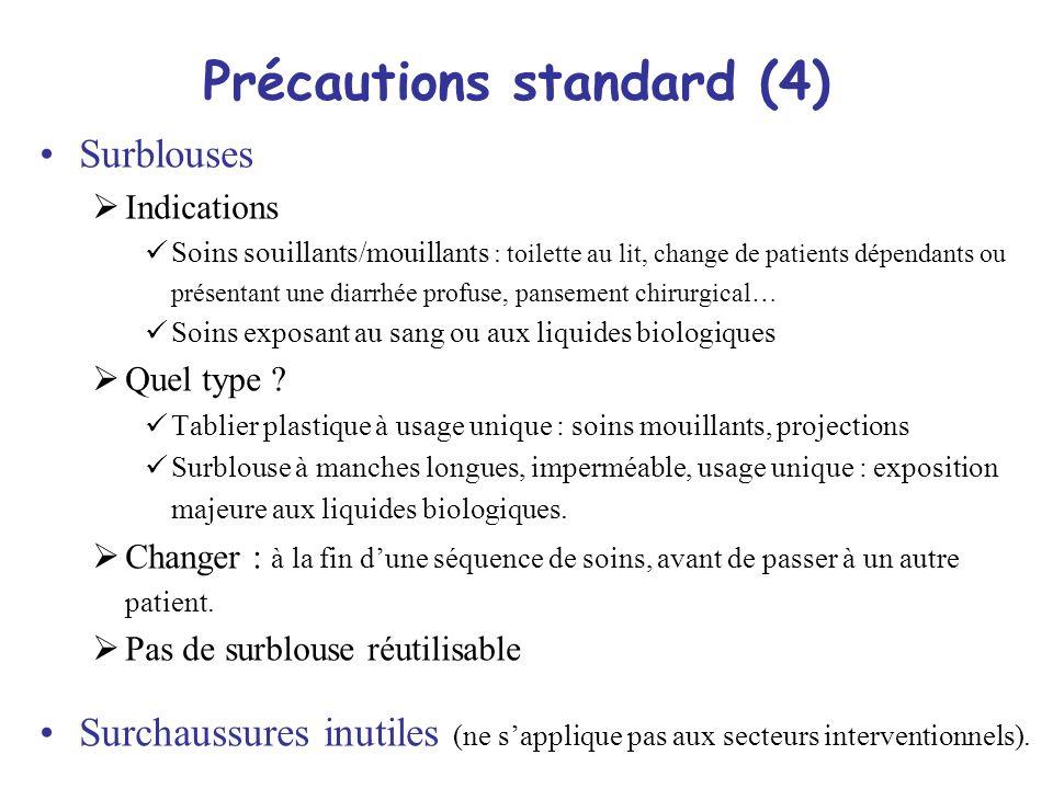 Précautions standard (4)