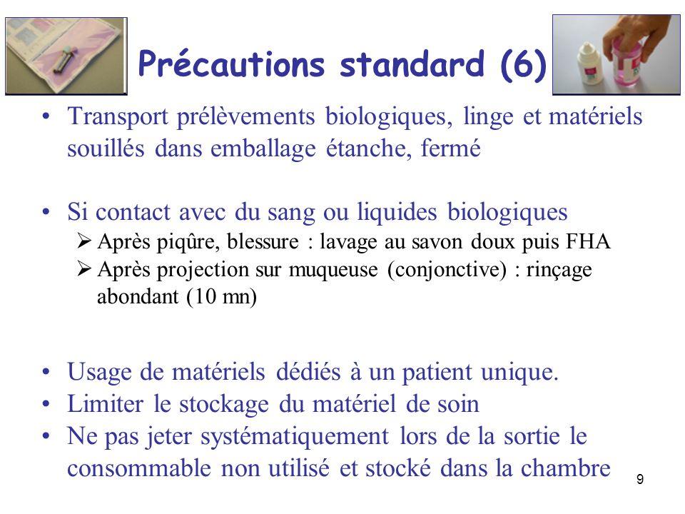 Précautions standard (6)