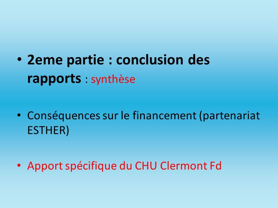 2eme partie : conclusion des rapports : synthèse