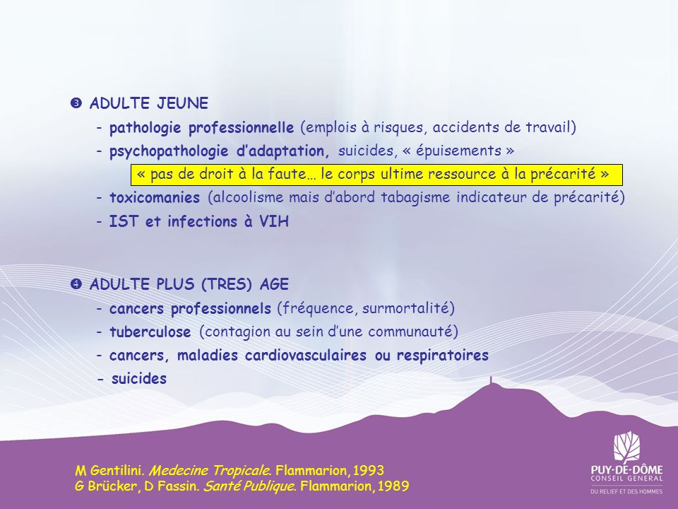 - pathologie professionnelle (emplois à risques, accidents de travail)