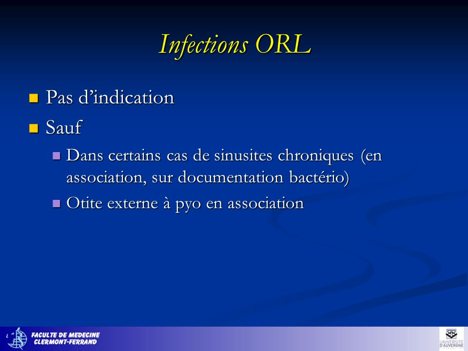 Infections ORL Pas d'indication Sauf