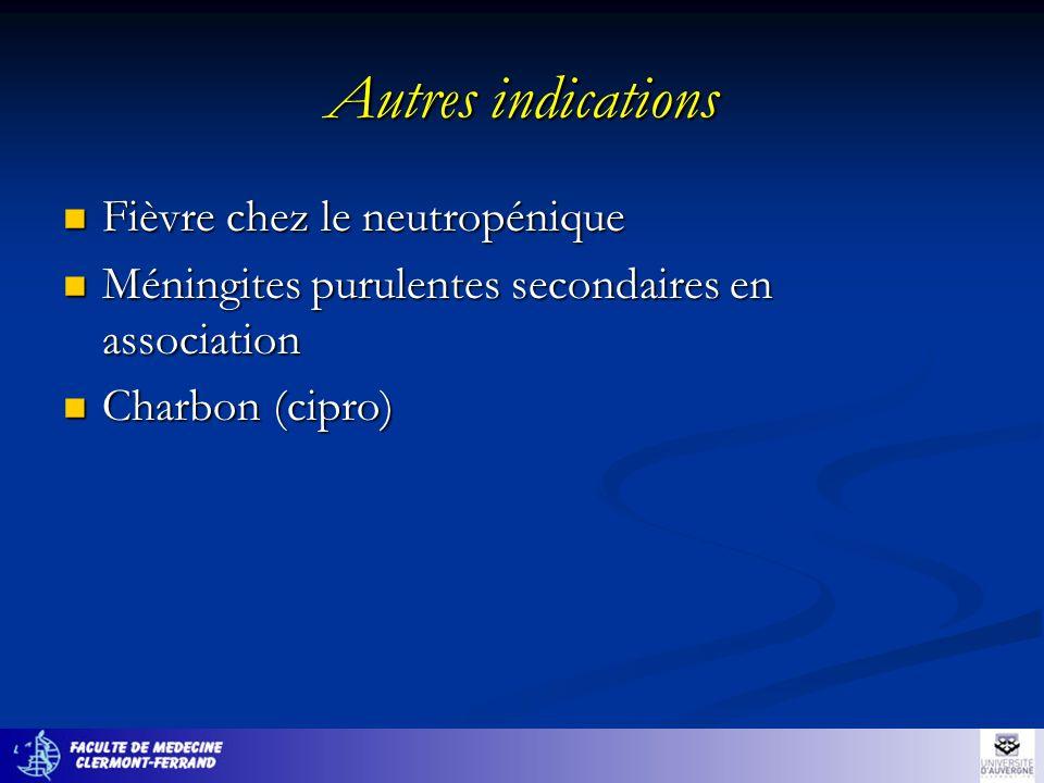 Autres indications Fièvre chez le neutropénique