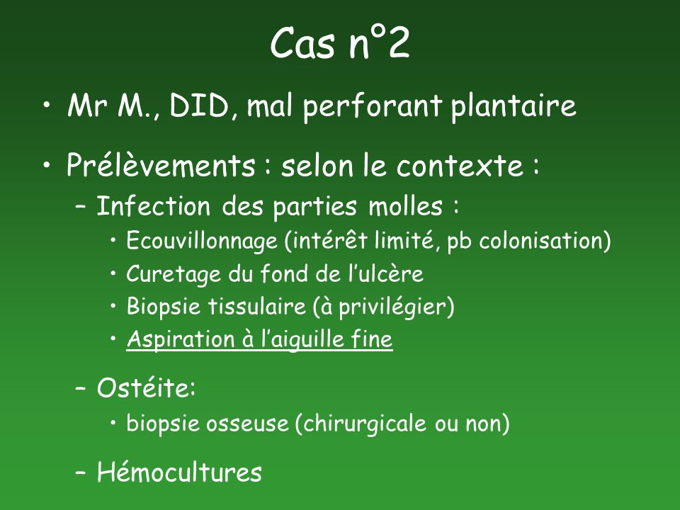 Cas n°2 Mr M., DID, mal perforant plantaire