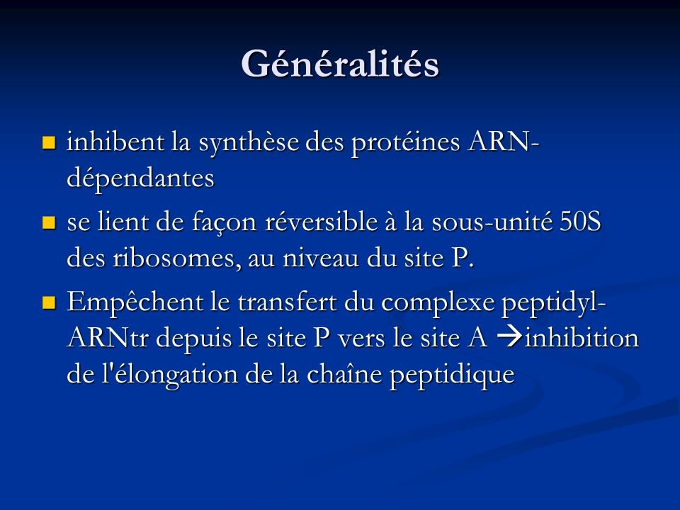 Généralités inhibent la synthèse des protéines ARN-dépendantes