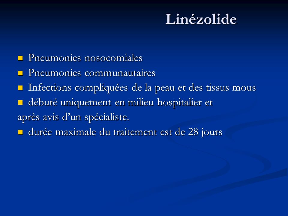 Linézolide Pneumonies nosocomiales Pneumonies communautaires