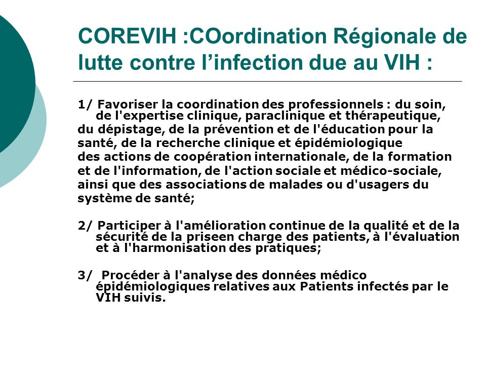 COREVIH :COordination Régionale de lutte contre l'infection due au VIH :