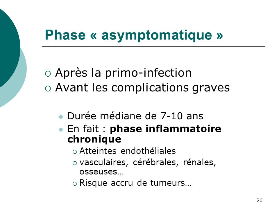 Phase « asymptomatique »