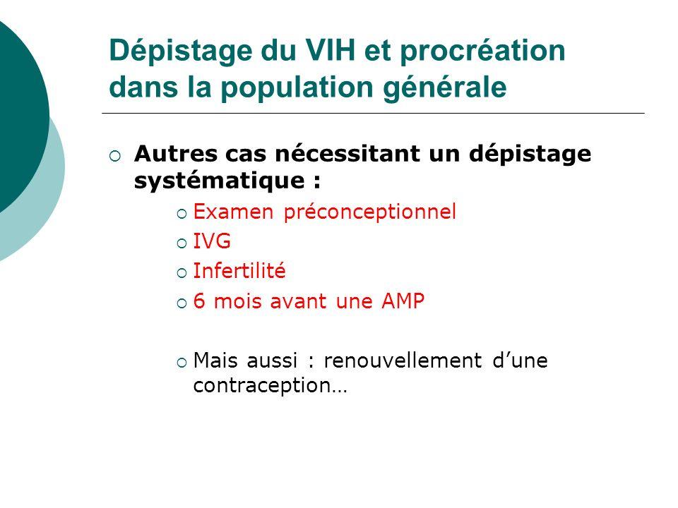 Dépistage du VIH et procréation dans la population générale