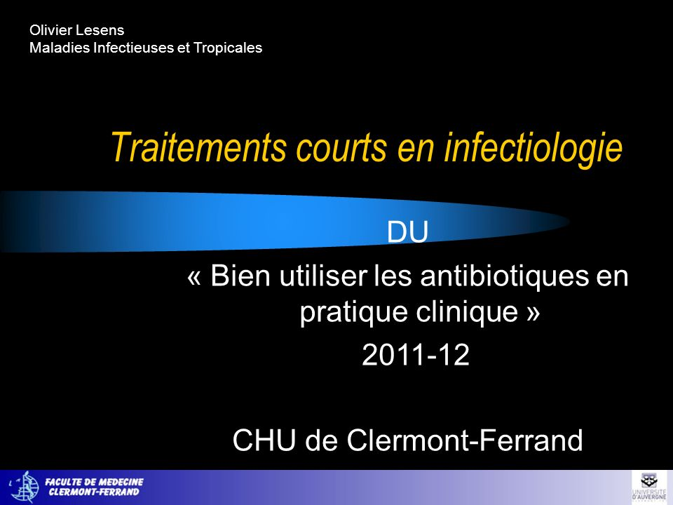 Traitements courts en infectiologie