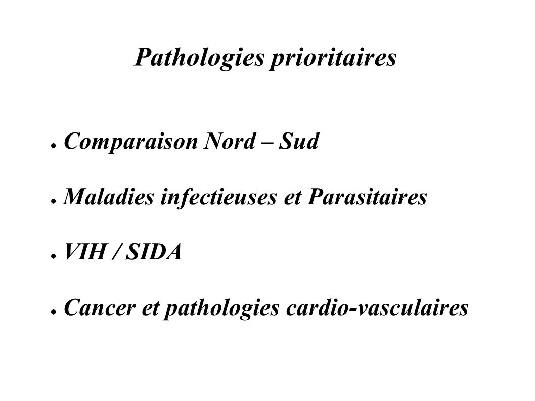 Pathologies prioritaires
