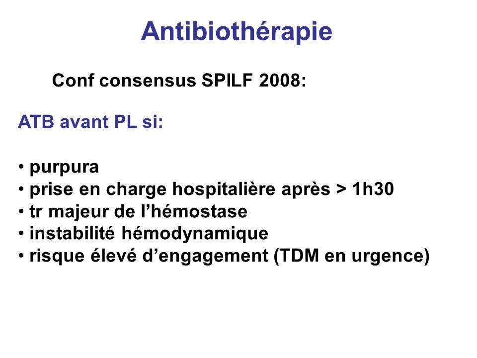 Antibiothérapie Conf consensus SPILF 2008: ATB avant PL si: purpura