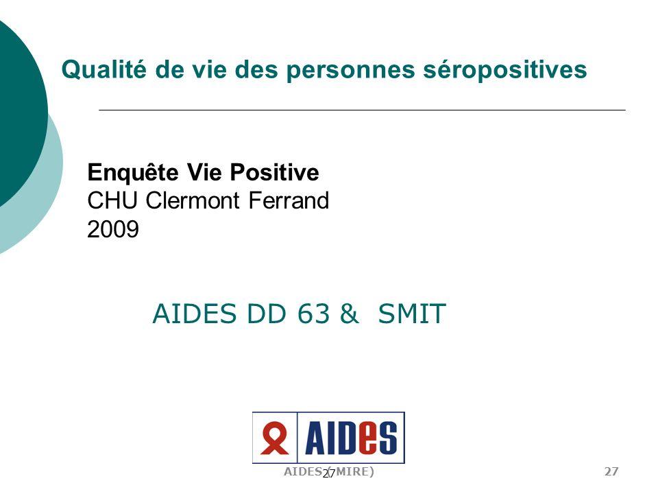 Enquête Vie Positive CHU Clermont Ferrand 2009
