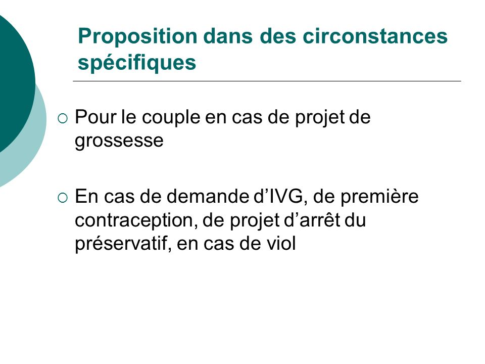 Proposition dans des circonstances spécifiques