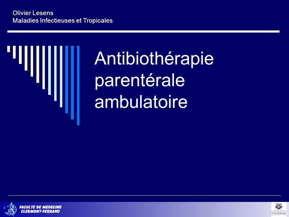 Antibiothérapie parentérale ambulatoire