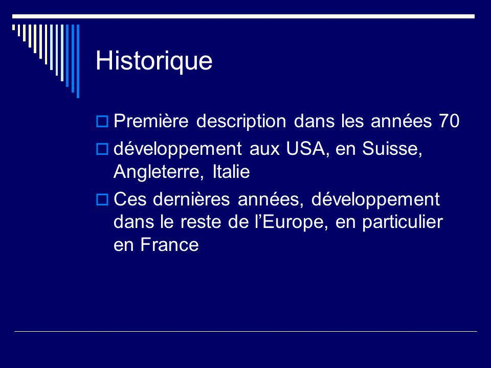 Historique Première description dans les années 70