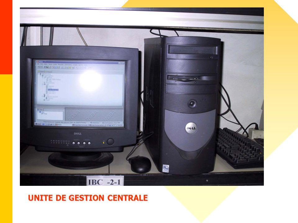 UNITE DE GESTION CENTRALE