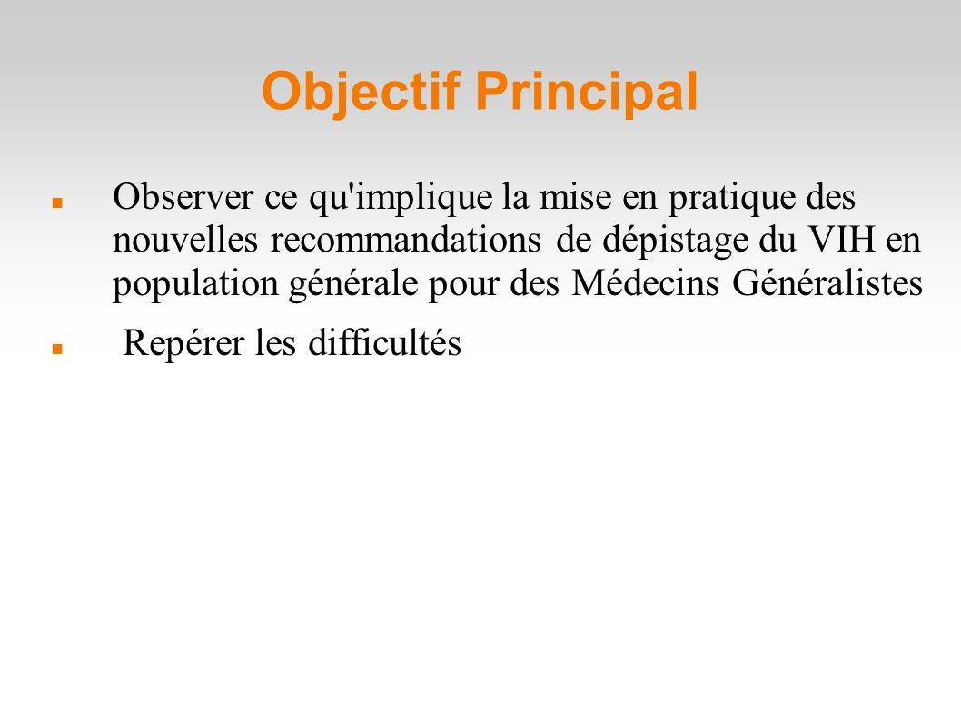 Objectif Principal