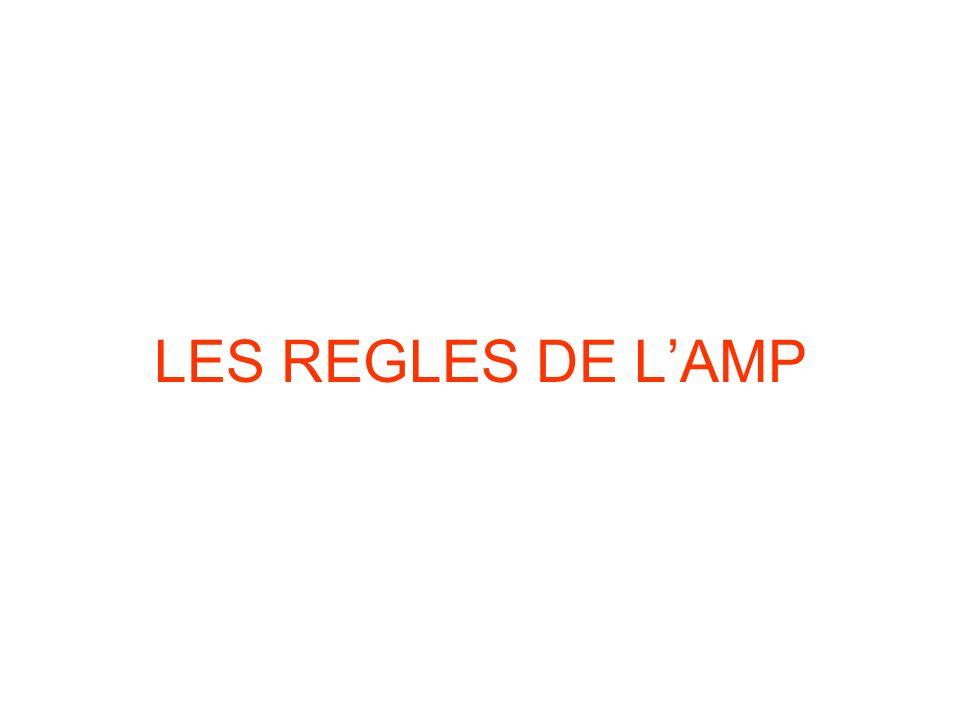 LES REGLES DE L'AMP