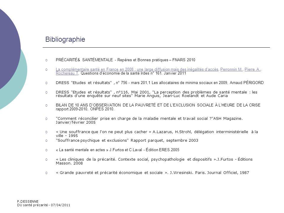 Bibliographie PRÉCARITÉ& SANTÉMENTALE - Repères et Bonnes pratiques – FNARS 2010.