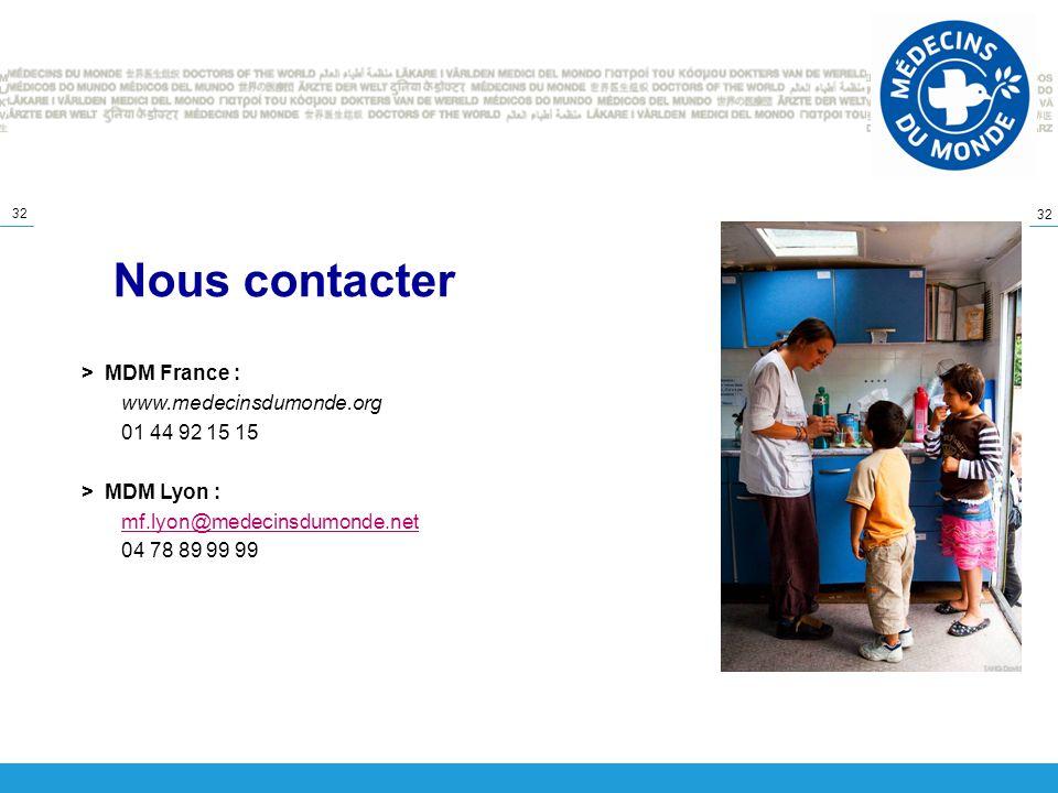 Nous contacter > MDM France : www.medecinsdumonde.org