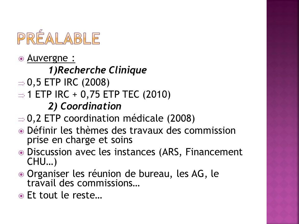 Préalable Auvergne : 1)Recherche Clinique 0,5 ETP IRC (2008)
