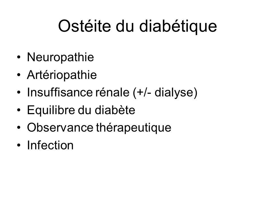 Ostéite du diabétique Neuropathie Artériopathie