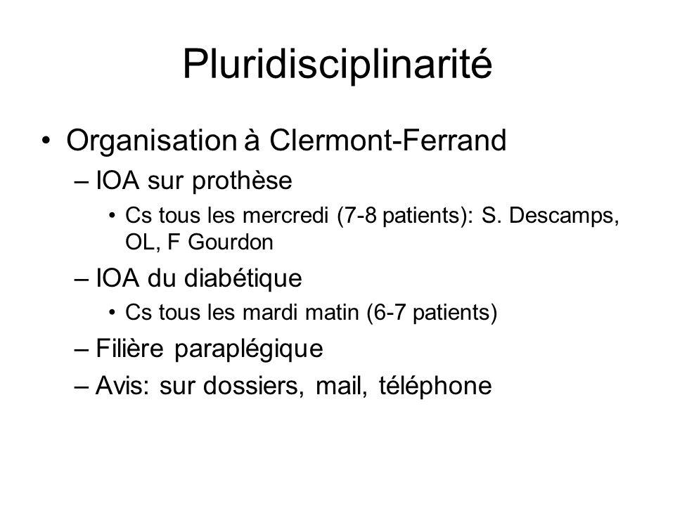 Pluridisciplinarité Organisation à Clermont-Ferrand IOA sur prothèse