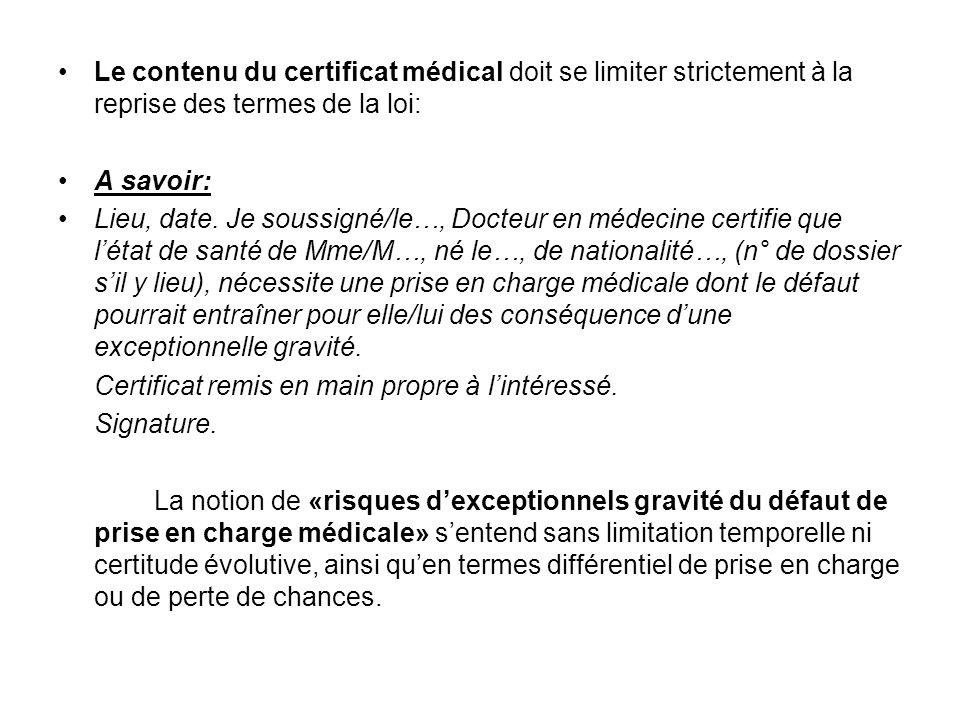 Le contenu du certificat médical doit se limiter strictement à la reprise des termes de la loi: