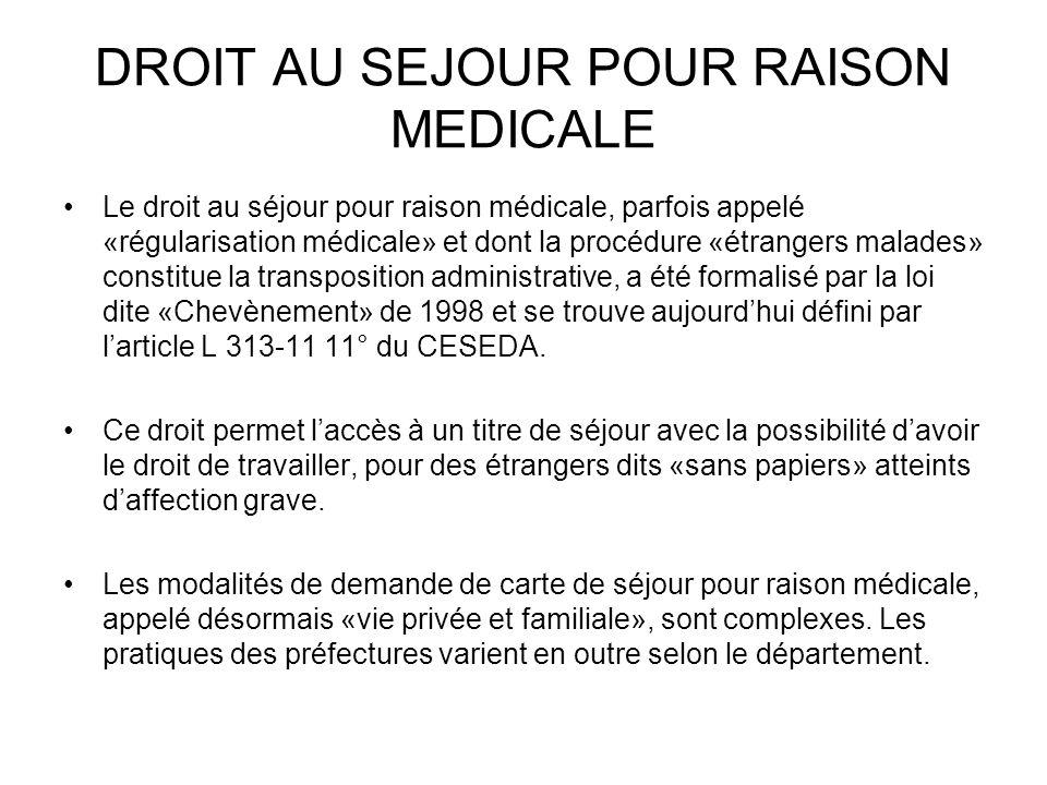 DROIT AU SEJOUR POUR RAISON MEDICALE