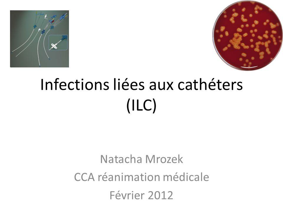 Infections liées aux cathéters (ILC)