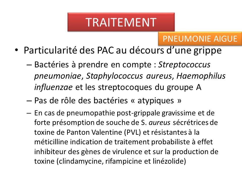 TRAITEMENT Particularité des PAC au décours d'une grippe