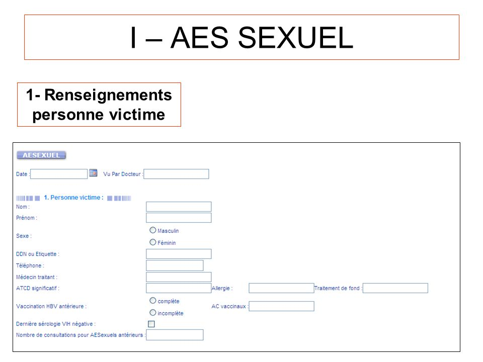 1- Renseignements personne victime