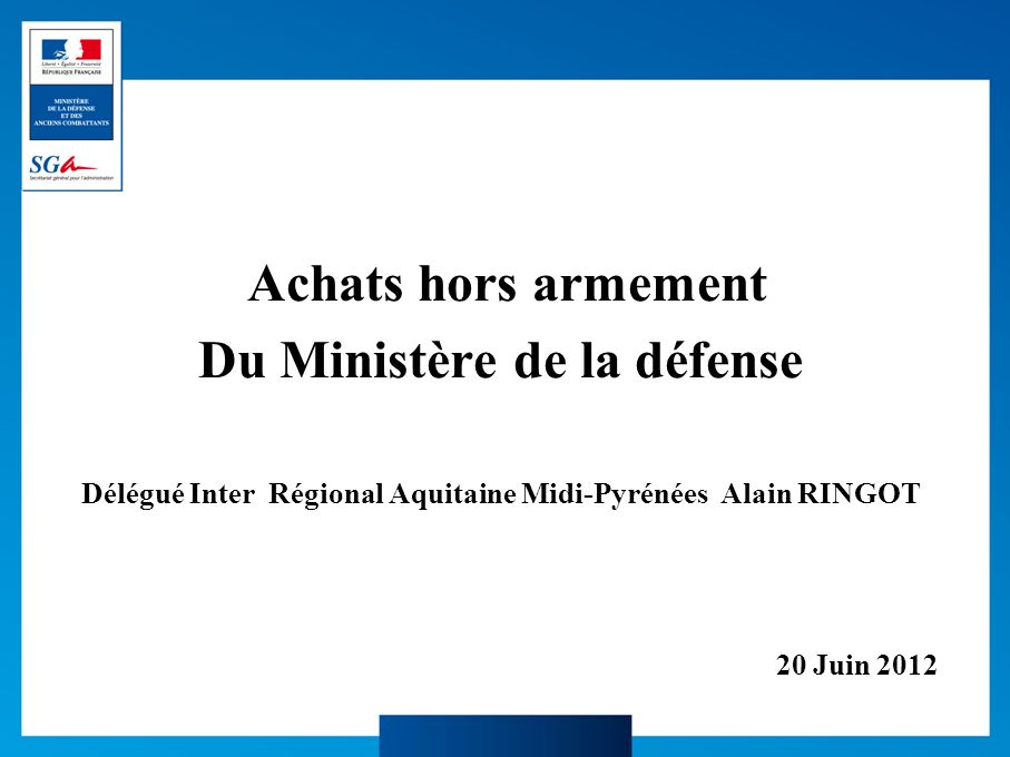 Du Ministère de la défense
