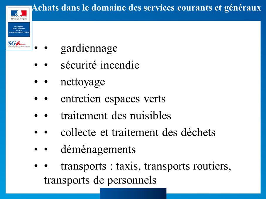 Achats dans le domaine des services courants et généraux