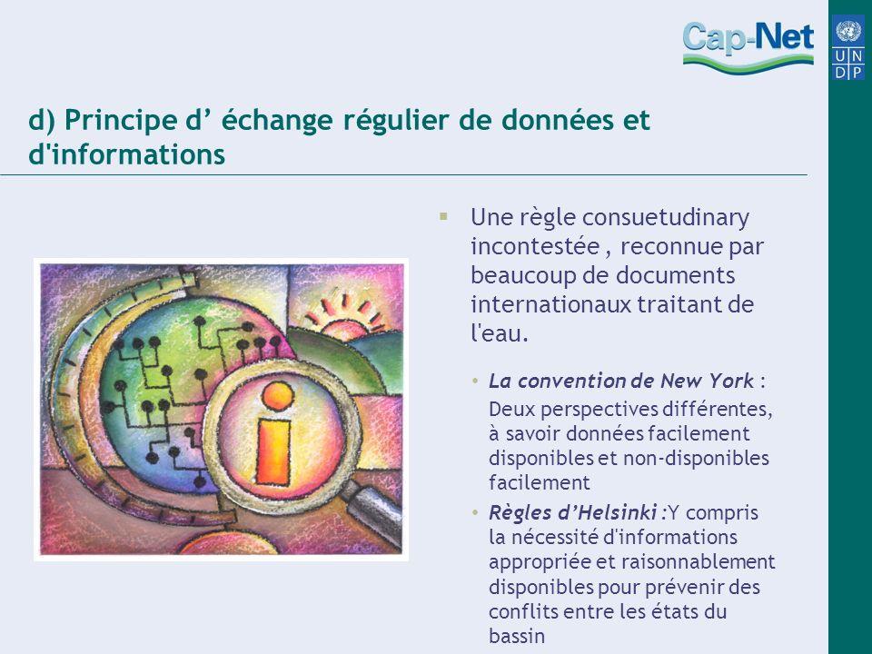 d) Principe d' échange régulier de données et d informations