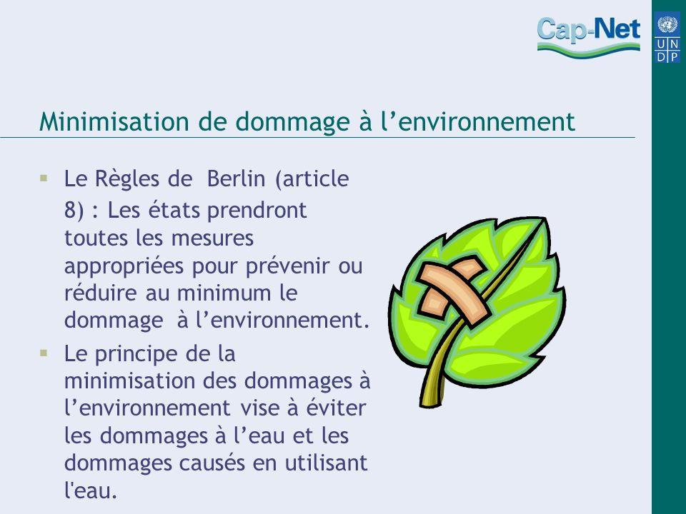 Minimisation de dommage à l'environnement