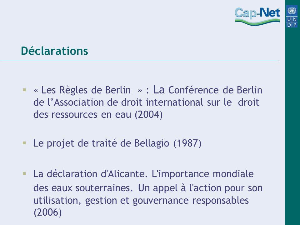 Déclarations « Les Règles de Berlin » : La Conférence de Berlin de l'Association de droit international sur le droit des ressources en eau (2004)