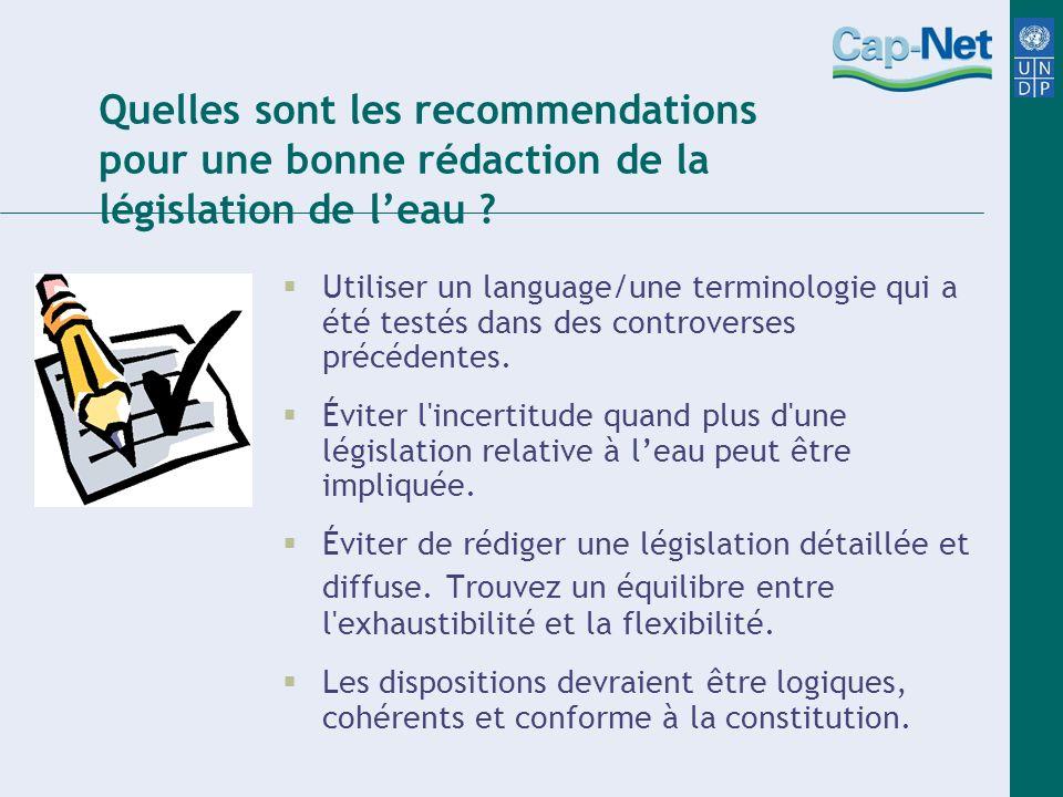 Quelles sont les recommendations pour une bonne rédaction de la législation de l'eau