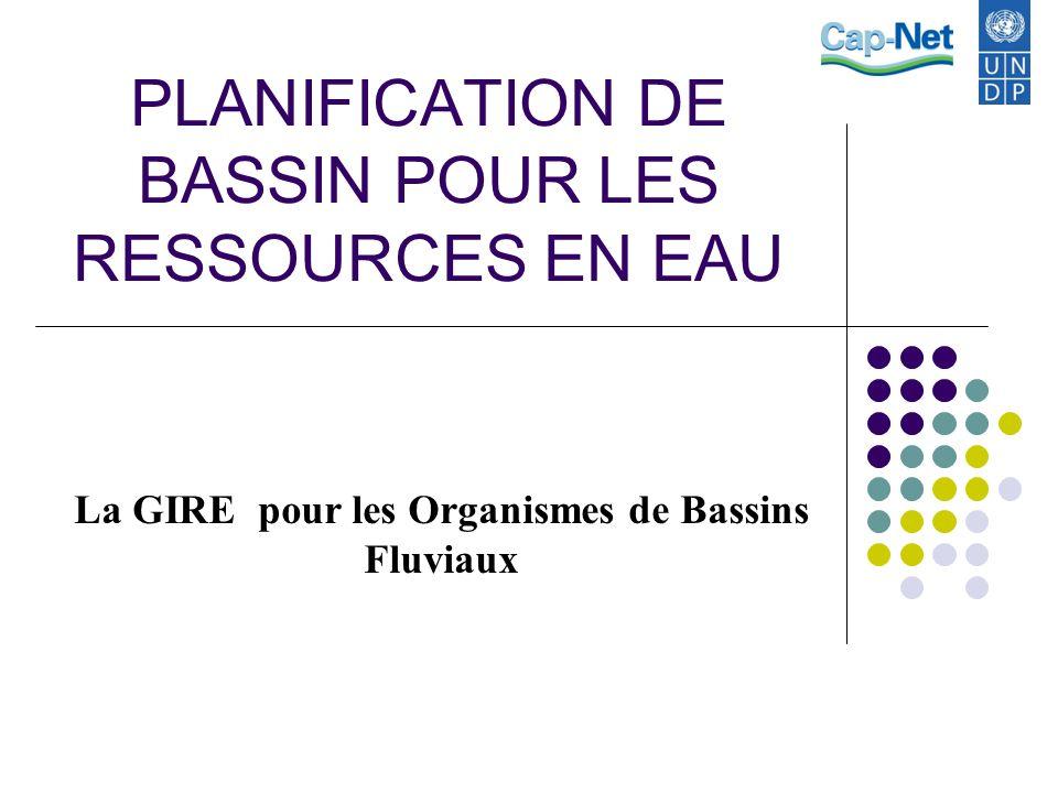 PLANIFICATION DE BASSIN POUR LES RESSOURCES EN EAU