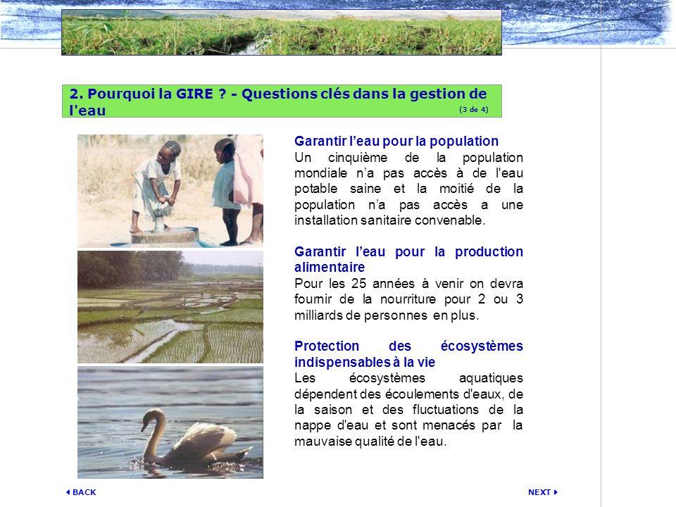 2. Pourquoi la GIRE - Questions clés dans la gestion de l eau