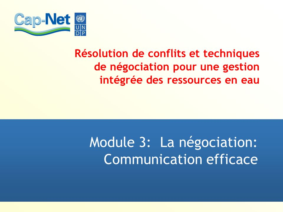 Module 3: La négociation: Communication efficace