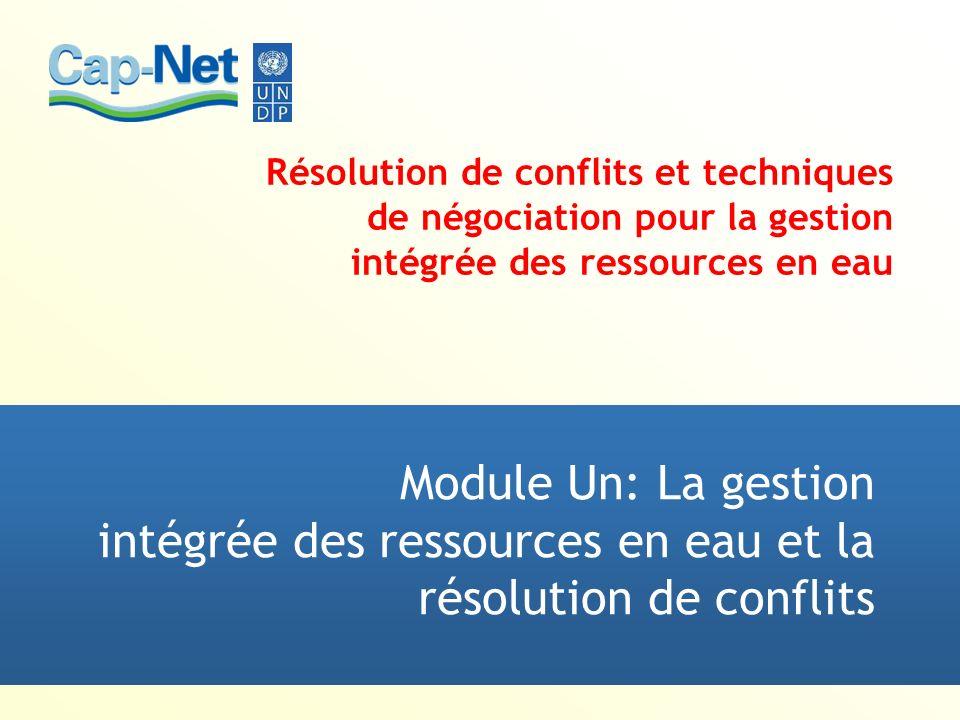 Module Un: La gestion intégrée des ressources en eau et la résolution de conflits