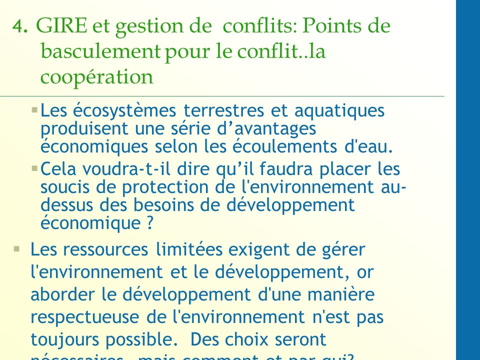 4. GIRE et gestion de conflits: Points de basculement pour le conflit