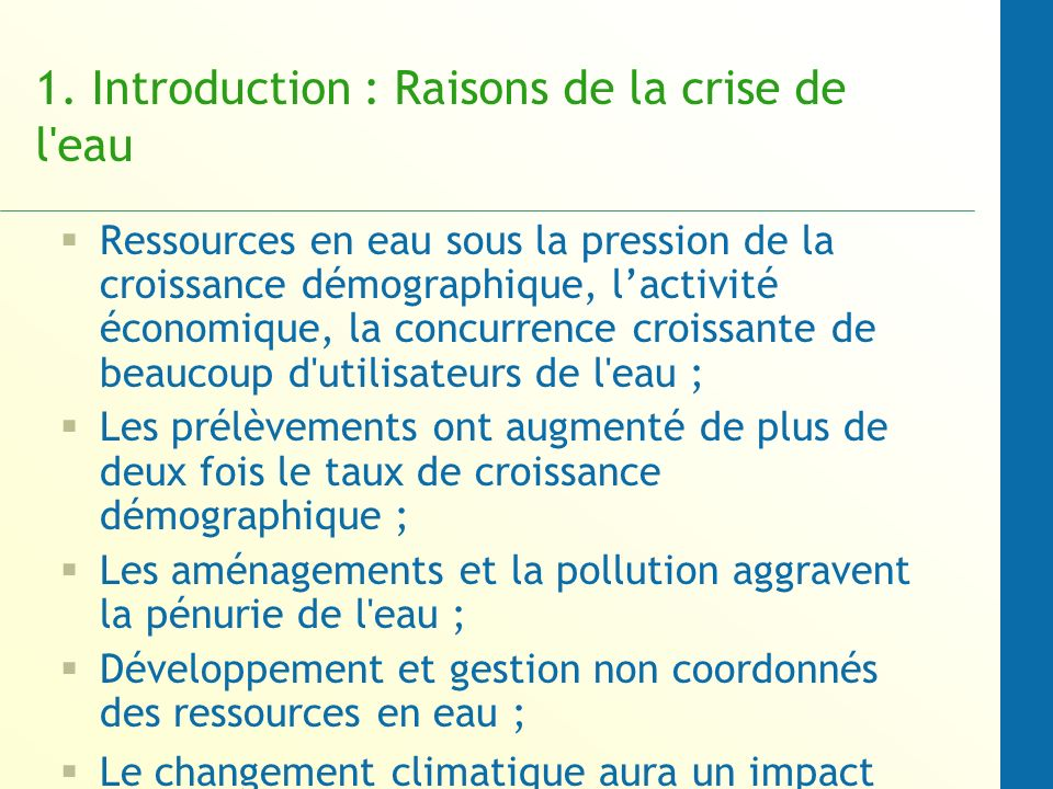 1. Introduction : Raisons de la crise de l eau