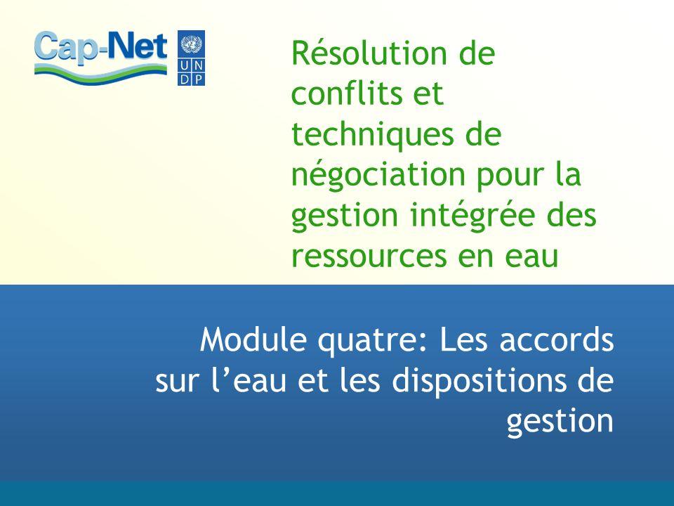 Module quatre: Les accords sur l'eau et les dispositions de gestion