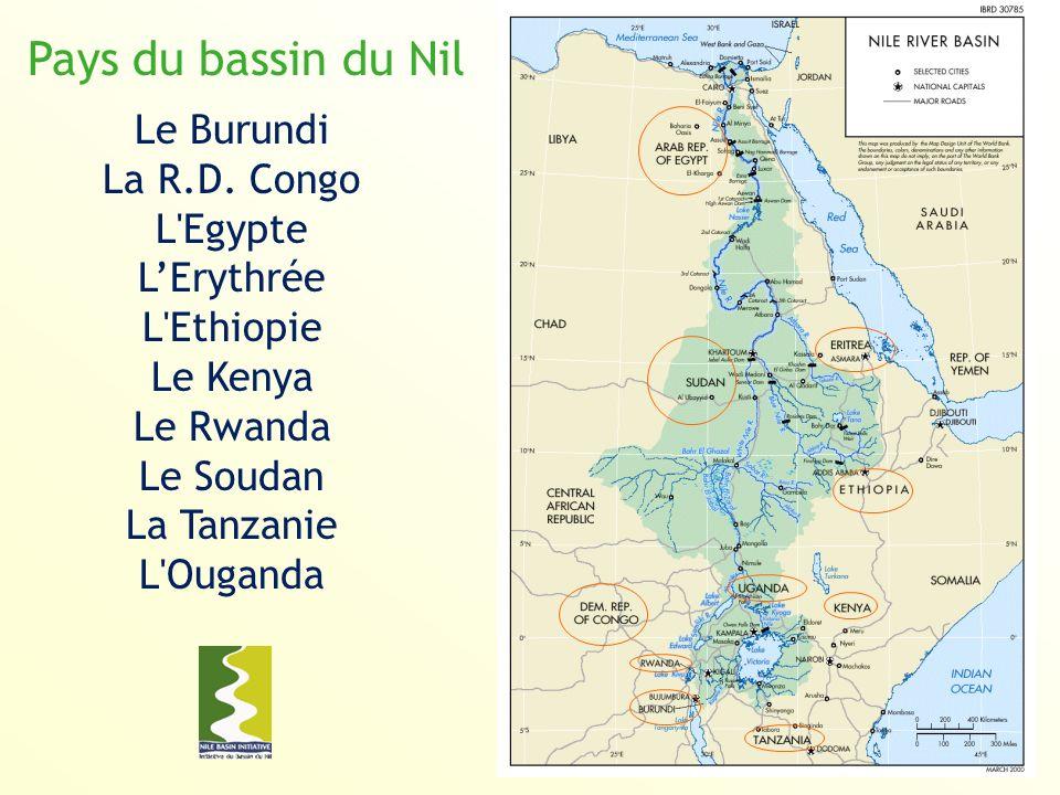 Pays du bassin du Nil Le Burundi La R.D. Congo L Egypte L'Erythrée