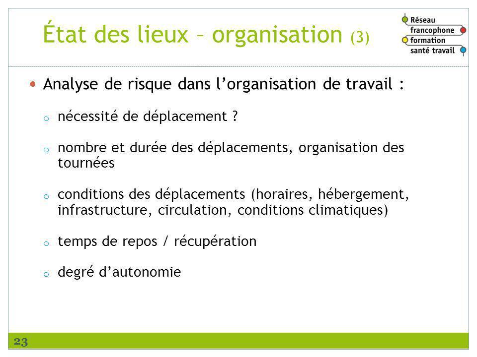 État des lieux – organisation (3)